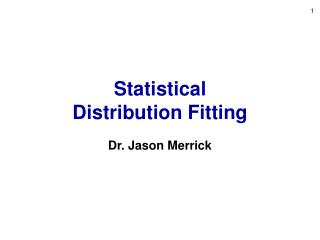 Statistical  Distribution Fitting