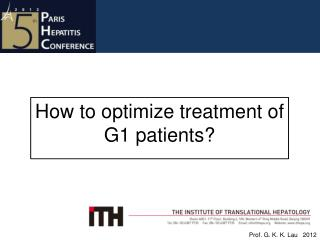 How to optimize treatment of G1 patients?