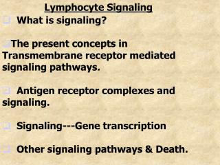 Lymphocyte Signaling