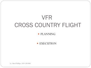 VFR  CROSS COUNTRY FLIGHT