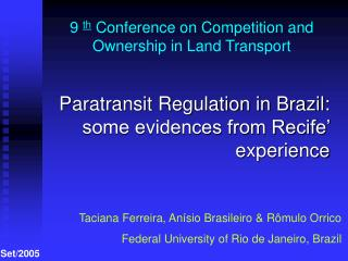 9  th  Conference on Competition and Ownership in Land Transport