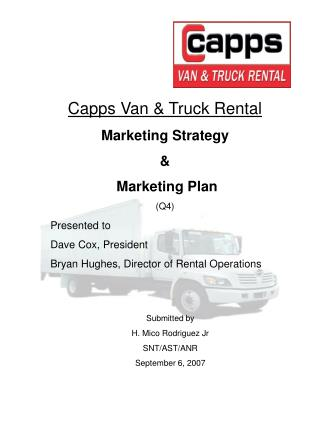 Capps Van & Truck Rental Marketing Strategy &  Marketing Plan (Q4)