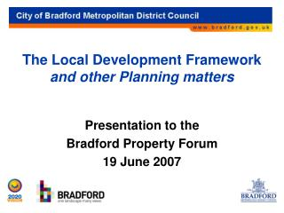 The Local Development Framework  and other Planning matters