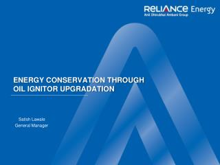 ENERGY CONSERVATION THROUGH OIL IGNITOR UPGRADATION