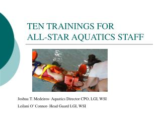 TEN TRAININGS FOR  ALL-STAR AQUATICS STAFF