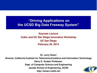 """Driving Applications on  the UCSD Big Data Freeway System"""