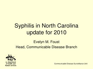 Syphilis in North Carolina update for 2010