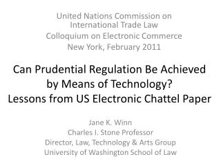 Can Prudential Regulation Be Achieved by Means of Technology  Lessons from US Electronic Chattel Paper