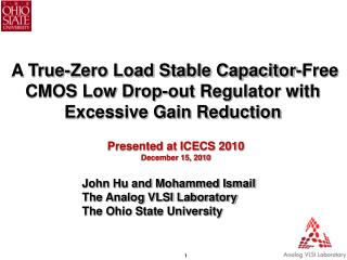 A True-Zero Load Stable Capacitor-Free CMOS Low Drop-out Regulator with Excessive Gain Reduction