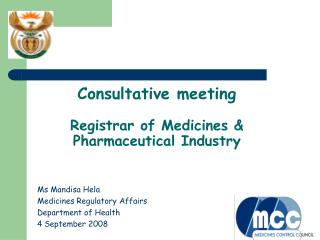Consultative meeting Registrar of Medicines & Pharmaceutical Industry