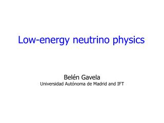 Low-energy neutrino physics