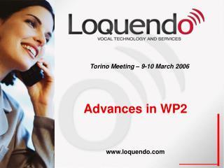 Advances in WP2