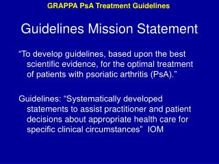 Guidelines Mission Statement
