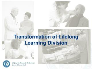 Transformation of Lifelong Learning Division