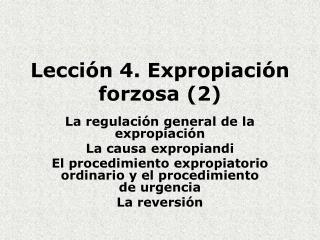 Lección 4. Expropiación forzosa (2)