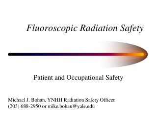 Fluoroscopic Radiation Safety