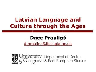 Latvian Language and Culture through the Ages