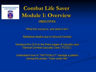 Combat Life Saver  Module 1: Overview