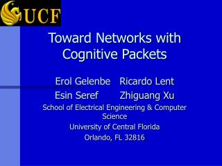 Toward Networks with Cognitive Packets