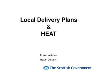 Local Delivery Plans  &  HEAT