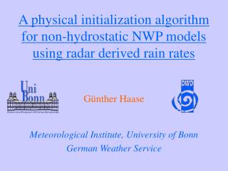 A physical initialization algorithm for non-hydrostatic NWP models using radar derived rain rates