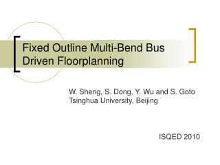 Fixed Outline Multi-Bend Bus Driven Floorplanning