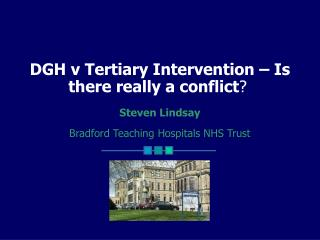 DGH v Tertiary Intervention – Is there really a conflict ?