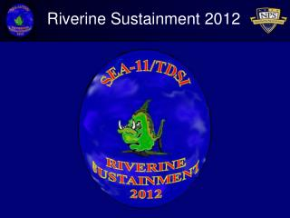 Riverine Sustainment 2012