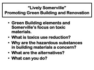 """Lively Somerville""   Promoting Green Building and Renovation"