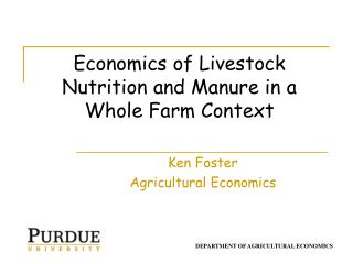 Economics of Livestock Nutrition and Manure in a Whole Farm Context
