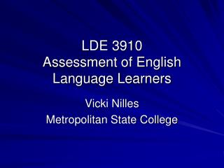 LDE 3910 Assessment of English Language Learners