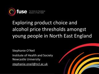Exploring product choice and  alcohol price thresholds amongst young people in North East England
