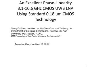 An Excellent Phase-Linearity  3.1-10.6 GHz CMOS UWB LNA Using Standard 0.18 um CMOS Technology