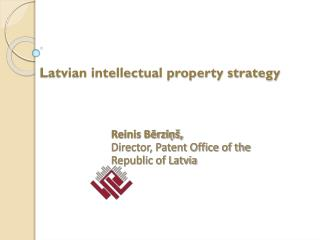 Latvian intellectual property strategy