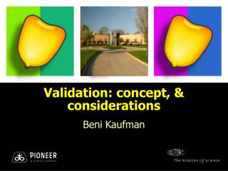 Validation: concept, & considerations