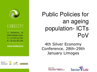 Public Policies for an ageing population- ICTs PoV