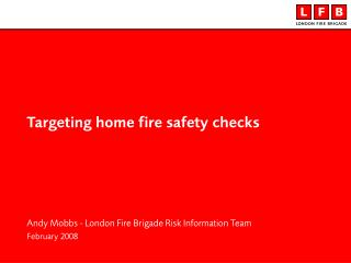 Targeting home fire safety checks