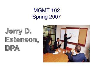 MGMT 102 Spring 2007