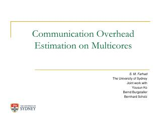 Communication Overhead Estimation on Multicores
