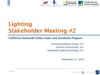 Lighting Stakeholder Meeting #2