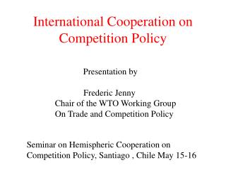 International Cooperation on Competition Policy
