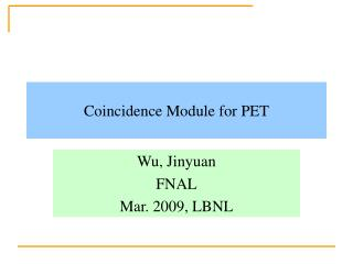 Coincidence Module for PET