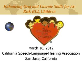 Enhancing Oral and Literate Skills for At-Risk ELL Children