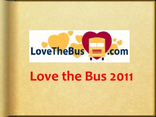Love the Bus 2011