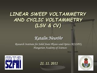 LINEAR SWEEP VOLTAMMETRY AND CYCLIC VOLTAMMETRY ( LSV & CV)