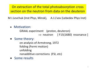On extraction of the total photoabsorption cross section on the neutron from data on the deuteron