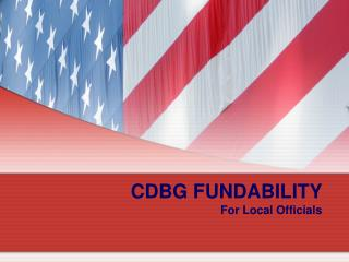 CDBG FUNDABILITY For Local Officials