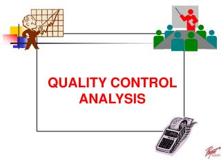 QUALITY CONTROL ANALYSIS