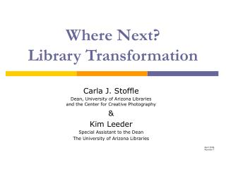 Where Next?  Library Transformation