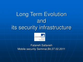 Long Term Evolution and its security infrastructure